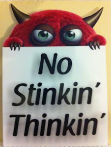 No-Stinkin-Thinkin-Small1