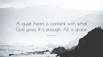 2840965-elisabeth-elliot-quote-a-quiet-heart-is-content-with-what-god